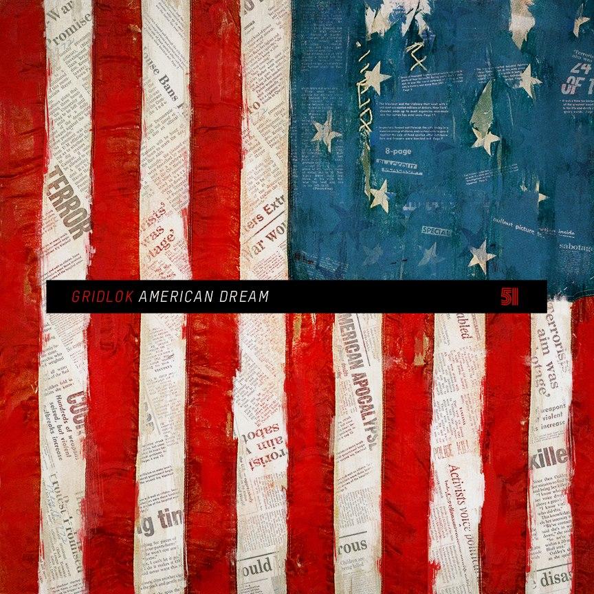 Gridlok American Dream - Origin Of Species